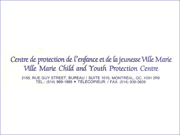 Ville Marie Child and Youth Protection Centre in 1991